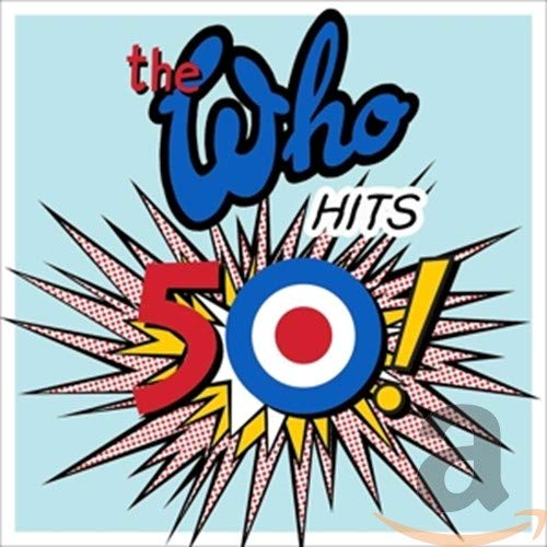 The Who Hits 50 By The Who