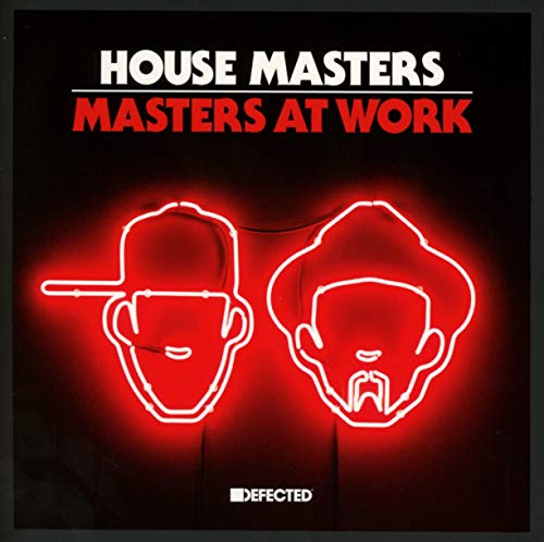 Defected Presents House Masters - Masters At Work By Defected Presents House Master