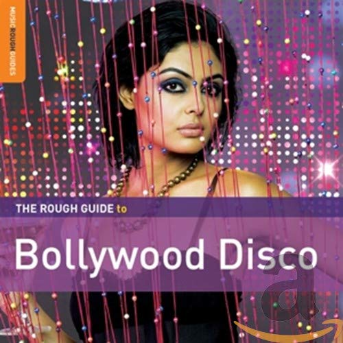 Various Artists - The Rough Guide to Bollywood Disco By Various Artists