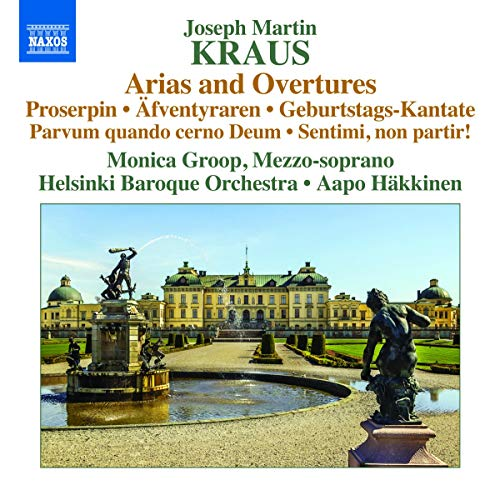 Helsinki Baroque Orchestra - Kraus: Arias and Overtures [Aapo Häkkinen, Monica Groop, Helsinki Baroq