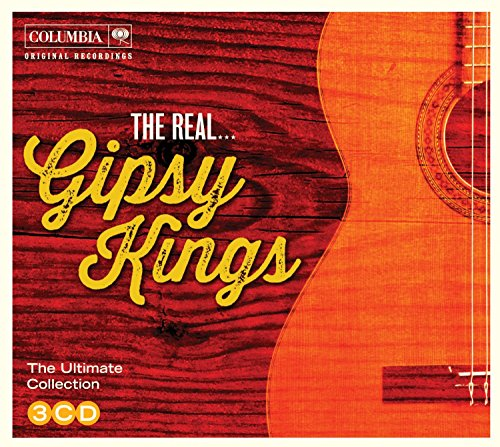 The Real... Gipsy Kings By Gipsy Kings