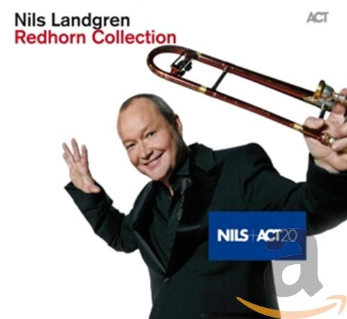 Nils Landgren - Redhorn Collection - Nils Landgren By Nils Landgren