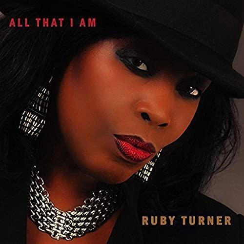 Ruby Turner - ALL THAT I AM