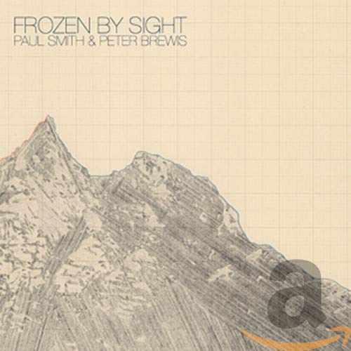 Paul Smith and Peter Brewis - Frozen by Sight By Paul Smith and Peter Brewis