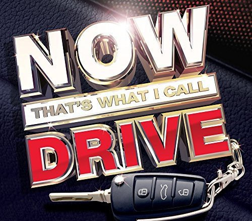 Various Artists - NOW That's What I Call Drive