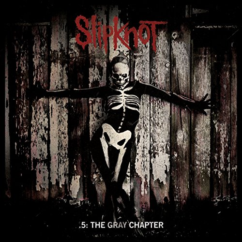 5: The Gray Chapter By Slipknot