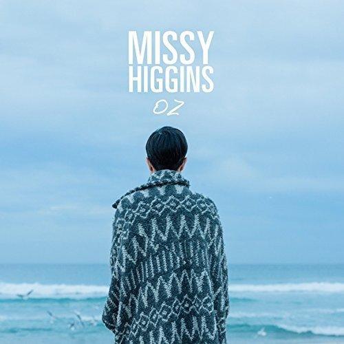 Missy Higgins - Oz By Missy Higgins
