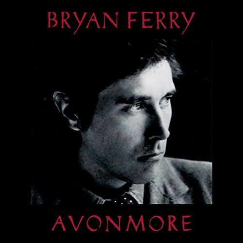 Bryan Ferry - Avonmore By Bryan Ferry