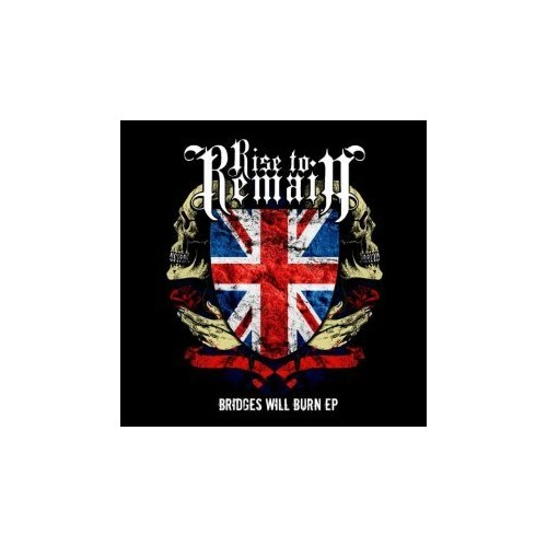 Rise To Remain - Bridges Will Burn EP