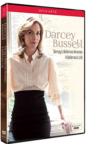 Darcey Bussell   Darcey's Ballerina Heroines / A Ballerina's Life