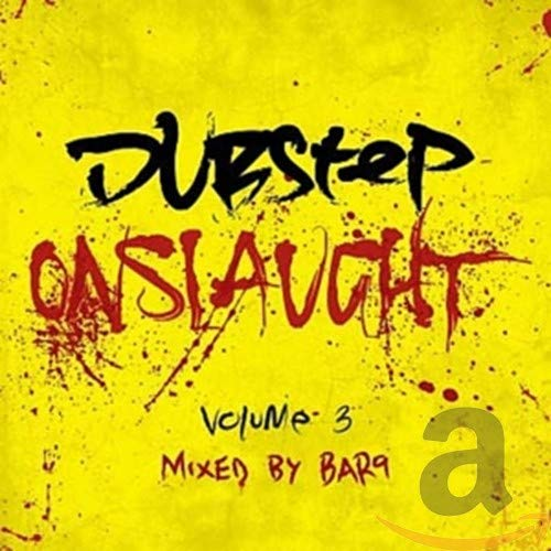 Various Artists - Dubstep Onslaught Volume 3 By Various Artists