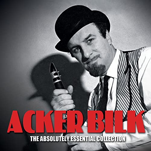 The Absolutely Essential 3CD Collection By Acker Bilk