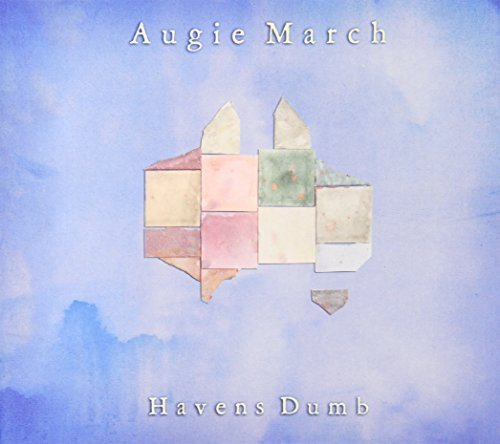 Augie March - Havens Dumb By Augie March