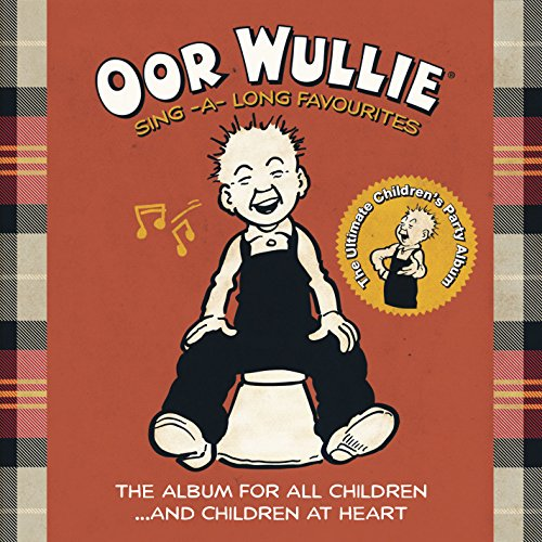 Various Artists - Oor Wullie: Sing-a-long Favourites By Various Artists