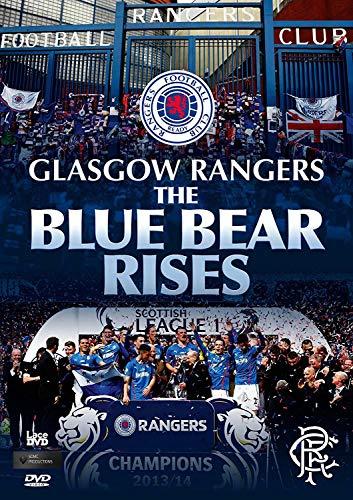 Glasgow Rangers FC - The Blue Bear Rises