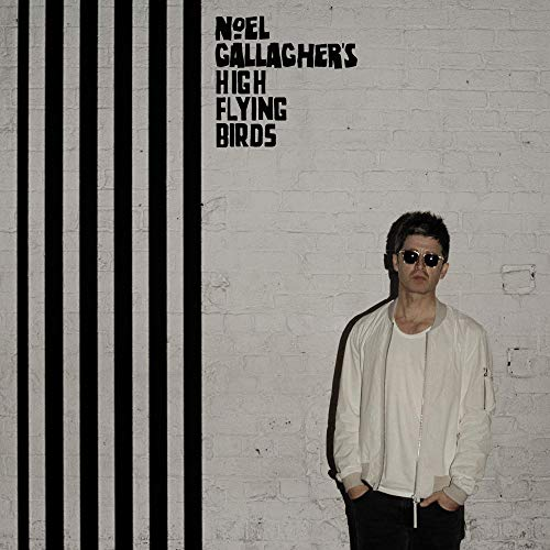Noel Gallagher's High Flying Birds - Chasing Yesterday By Noel Gallagher's High Flying Birds