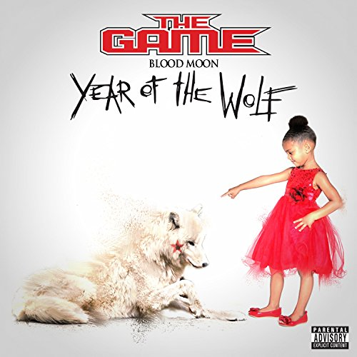 The Game - Blood Moon: Year Of The Wolf By The Game