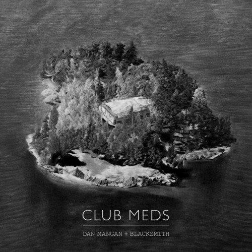 Mangan, Dan / Blacksmith - Club Meds