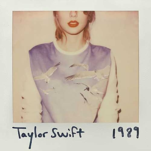 Taylor Swift - 1989 By Taylor Swift
