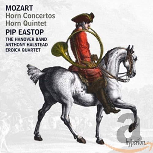 Eroica Quartet - Mozart:Horn Concertos [Pip Eastop; The Hanover Band; Eroica Quartet, Anthony Halste By Eroica Quartet