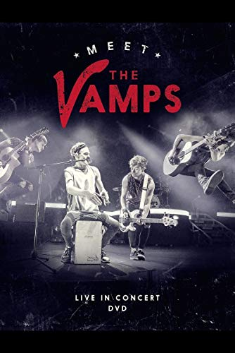 Vamps - Meet The Vamps - Live In Concert