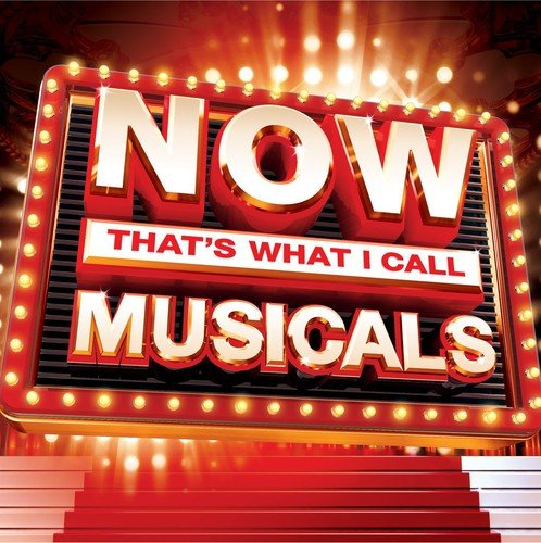 Various Artists - NOW That's What I Call Musicals (2014) By Various Artists