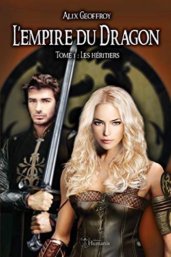 L'Empire Du Dragon - Tome 1 By Alix Geoffroy