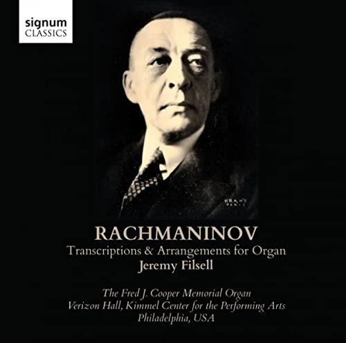 Jeremy Filsell - Rachmaninov: Transcriptions & Arrangements for Organ
