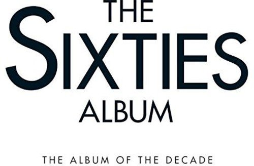 Various Artists - The Sixties Album By Various Artists
