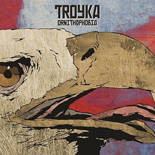 Troyka - ORNITHOPHOBIA By Troyka