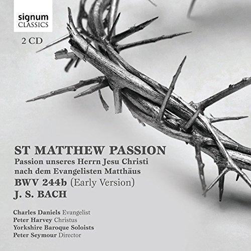 Peter Harvey - J.S. Bach: St Matthew Passion, BWV 244b By Peter Harvey