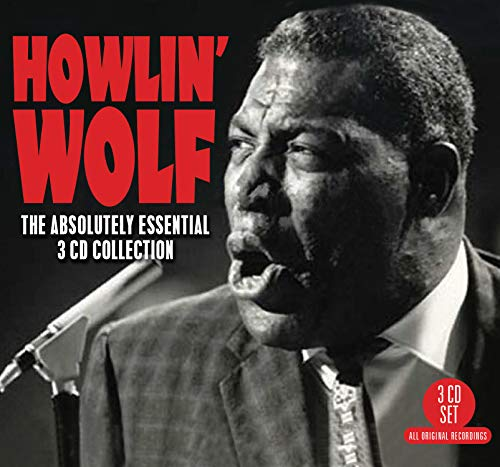 The Absolutely Essential 3 CD Collection By Howlin' Wolf