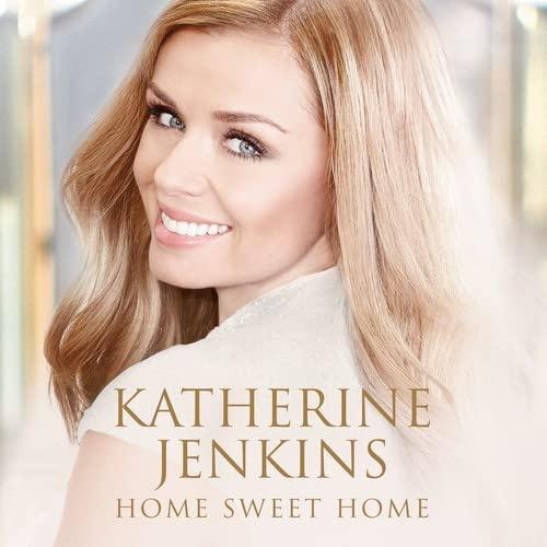 Katherine Jenkins - Home Sweet Home By Katherine Jenkins