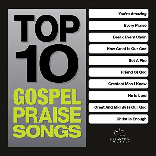various - Top 10 Gospel Praise Songs