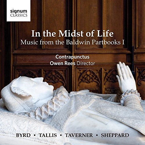 Contrapunctus - In the Midst of Life - Music from the Baldwin Partbooks I By Contrapunctus