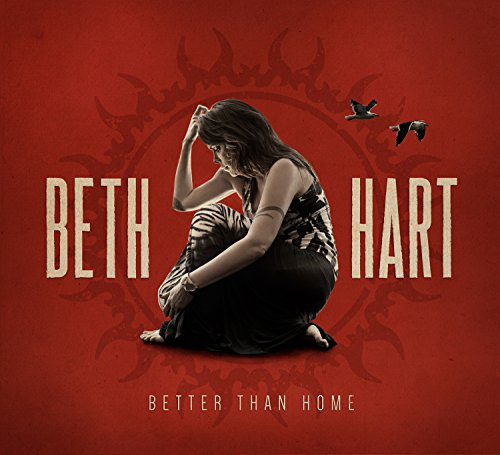 Beth Hart - Better Than Home By Beth Hart
