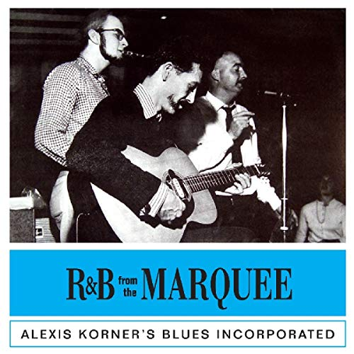 Alexis Korner - R&B From The Marquee By Alexis Korner