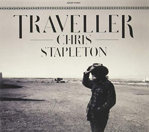 Chris Stapleton - Traveller By Chris Stapleton