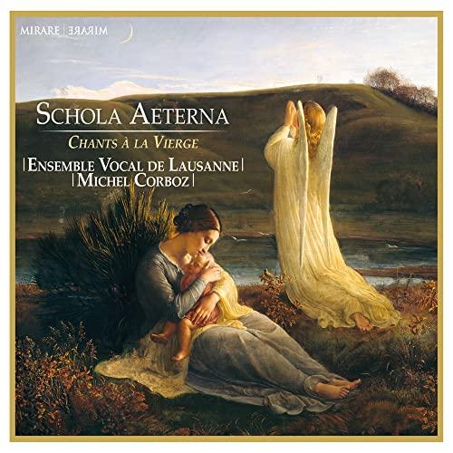Ensemble Vocal De Lausanne - Chants a La Vierge - Schola Aeterna By Ensemble Vocal De Lausanne