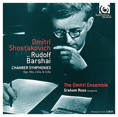 The Dmitri Ensemble - Shostakovich: Chamber Symphonies By The Dmitri Ensemble