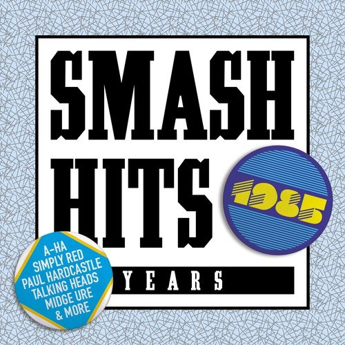 Various Artists - Smash Hits 1985 By Various Artists