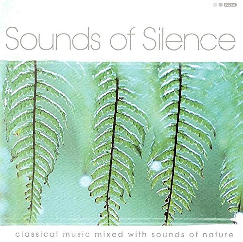 Meyerbeer - sounds of silence : classical music mixed with sounds of nature By Meyerbeer