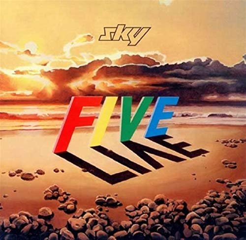 Sky - Five Live (Deluxe Remastered Edition) By Sky