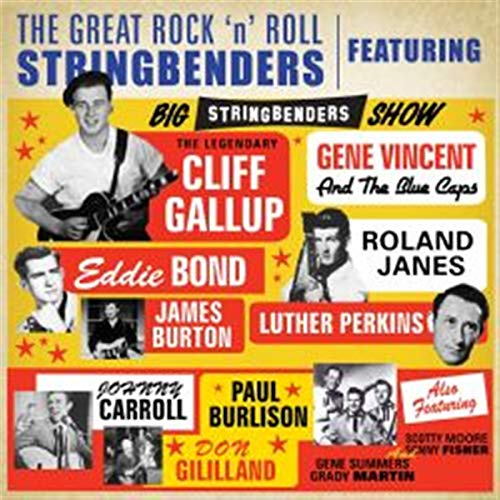 Cliff Gallup And Friends - The Great Rock'N'Roll Stringbenders By Cliff Gallup And Friends