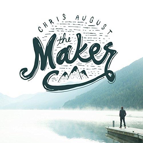 chris august - Maker, The