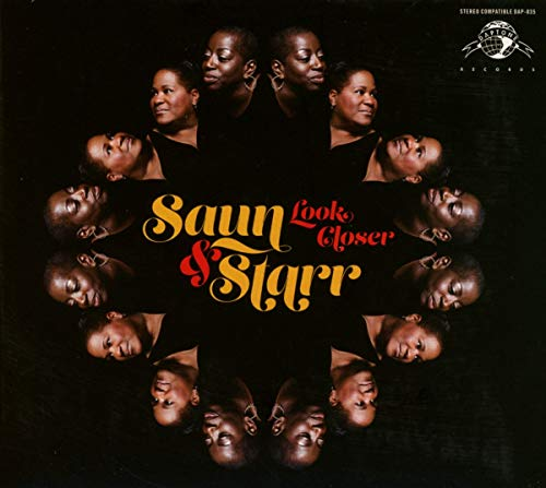 Saun and Starr - Look Closer By Saun and Starr