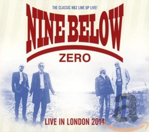 Nine Below Zero - Live In London 2014 By Nine Below Zero