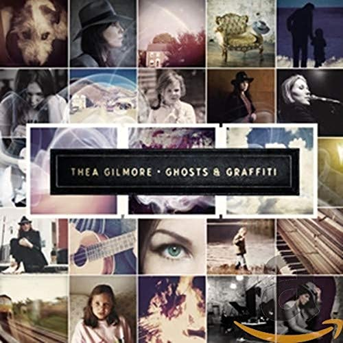 Thea Gilmore - Ghosts and Graffiti By Thea Gilmore