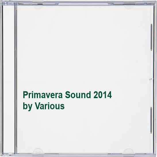 Various - Primavera Sound 2014 By Various
