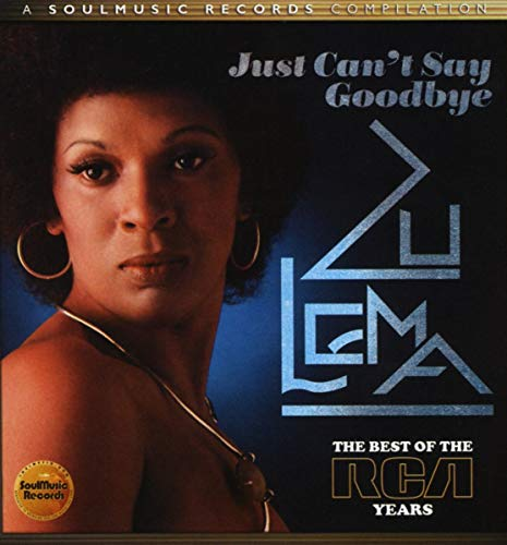 Zulema - Just Can't Say Goodbye: The Best Of The Rca Years By Zulema